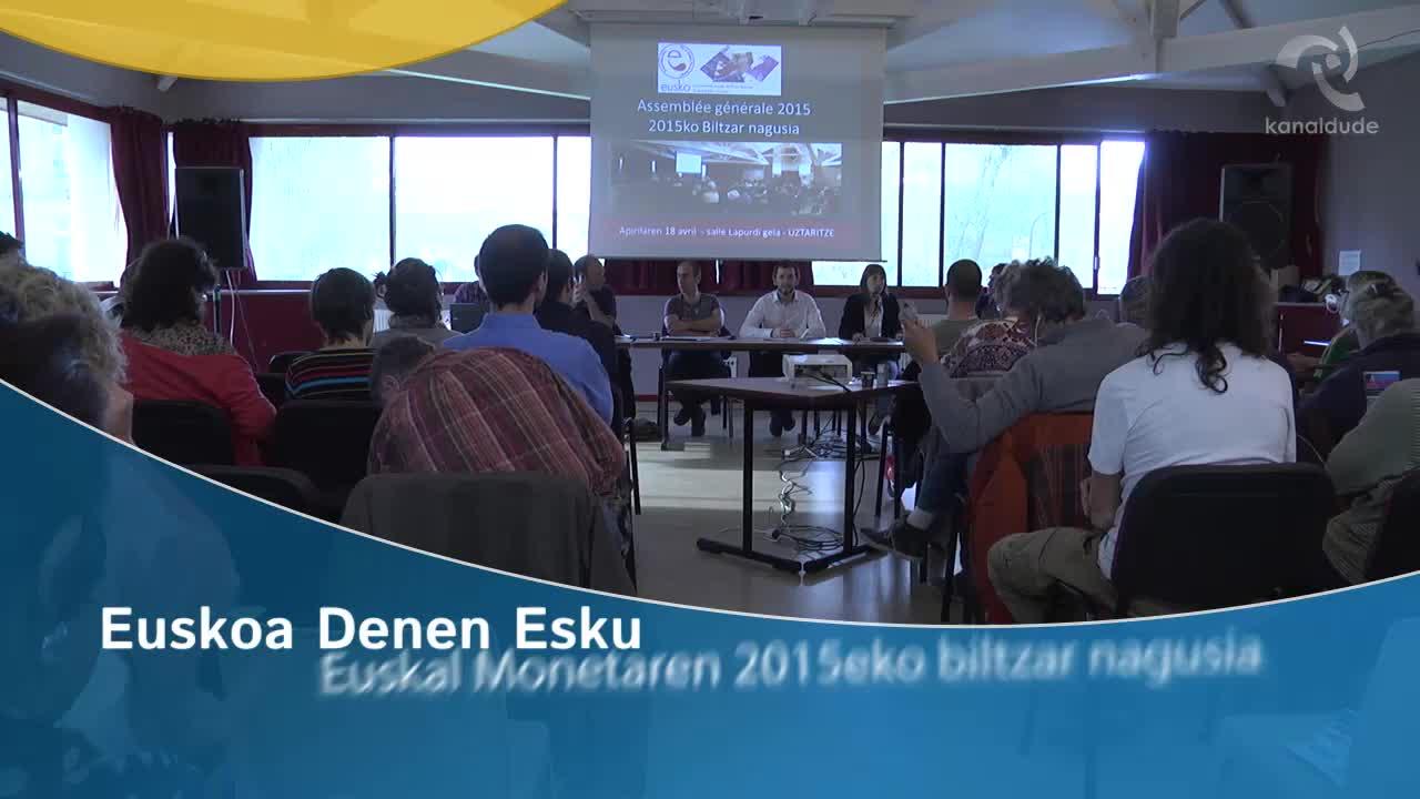 Euskoa denen esku: Euskal monetaren 2015eko biltzar nagusia