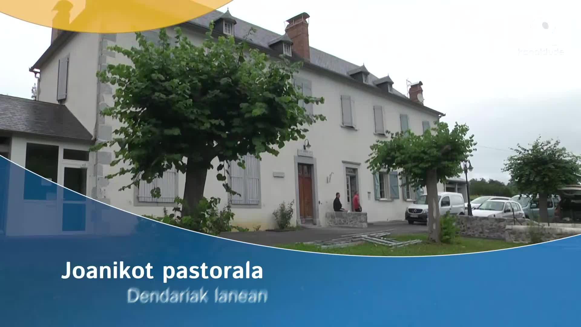 Joanikot pastorala : dendariak lanean