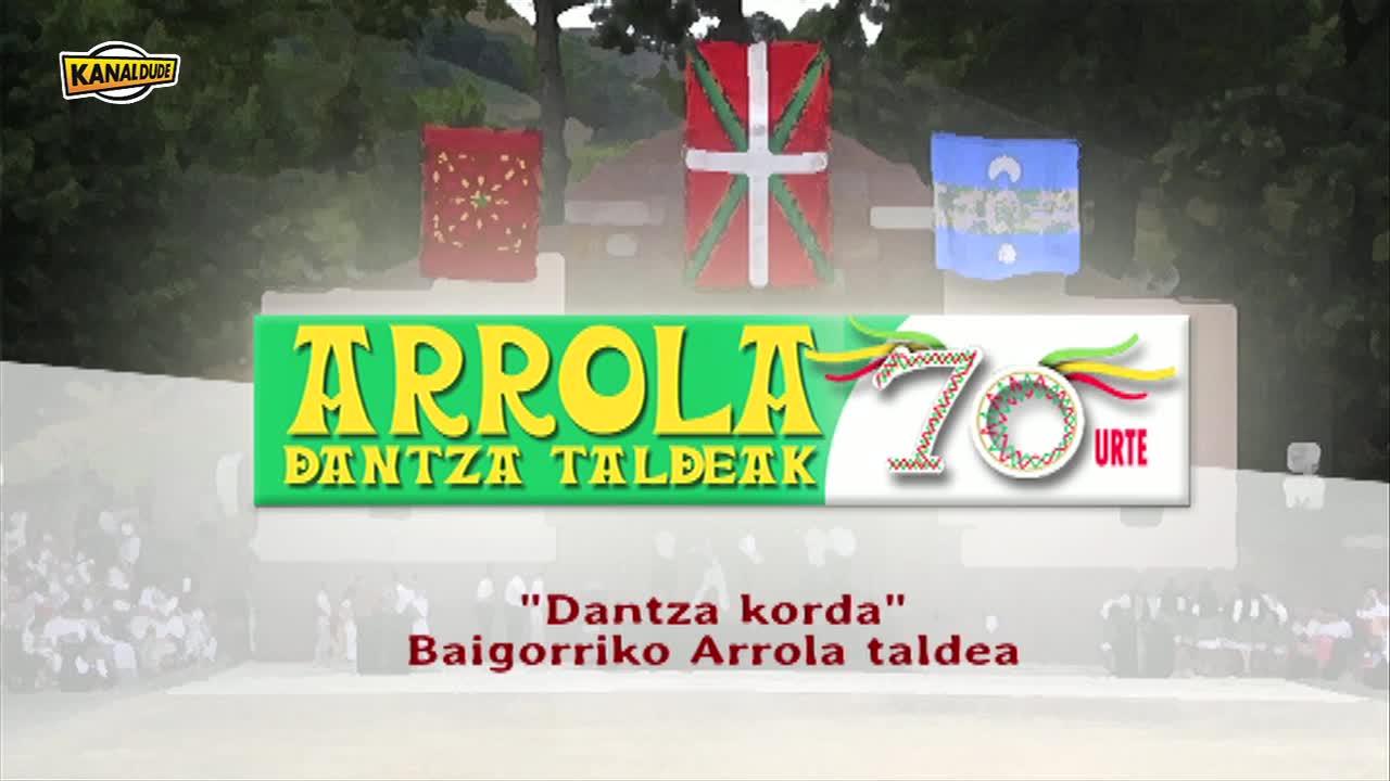 ARROLAK 70 urte: Dantza korda