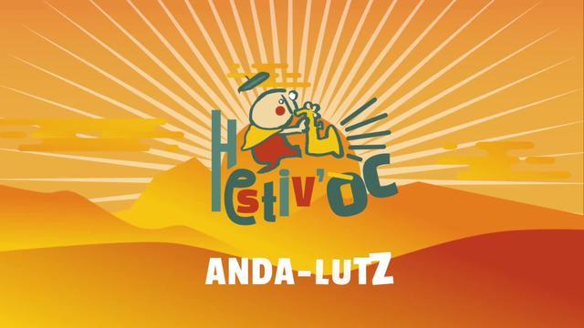 Hestiv'Òc fait son Show: Anda-Lutz