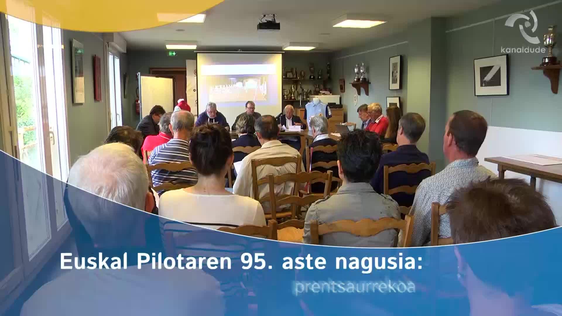 Euskal Pilotaren 95. aste nagusia: prentsaurrekoa