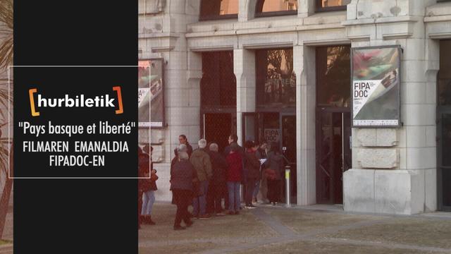 """Pays basque et liberté"" filmaren emanaldia FIPADOC-en"