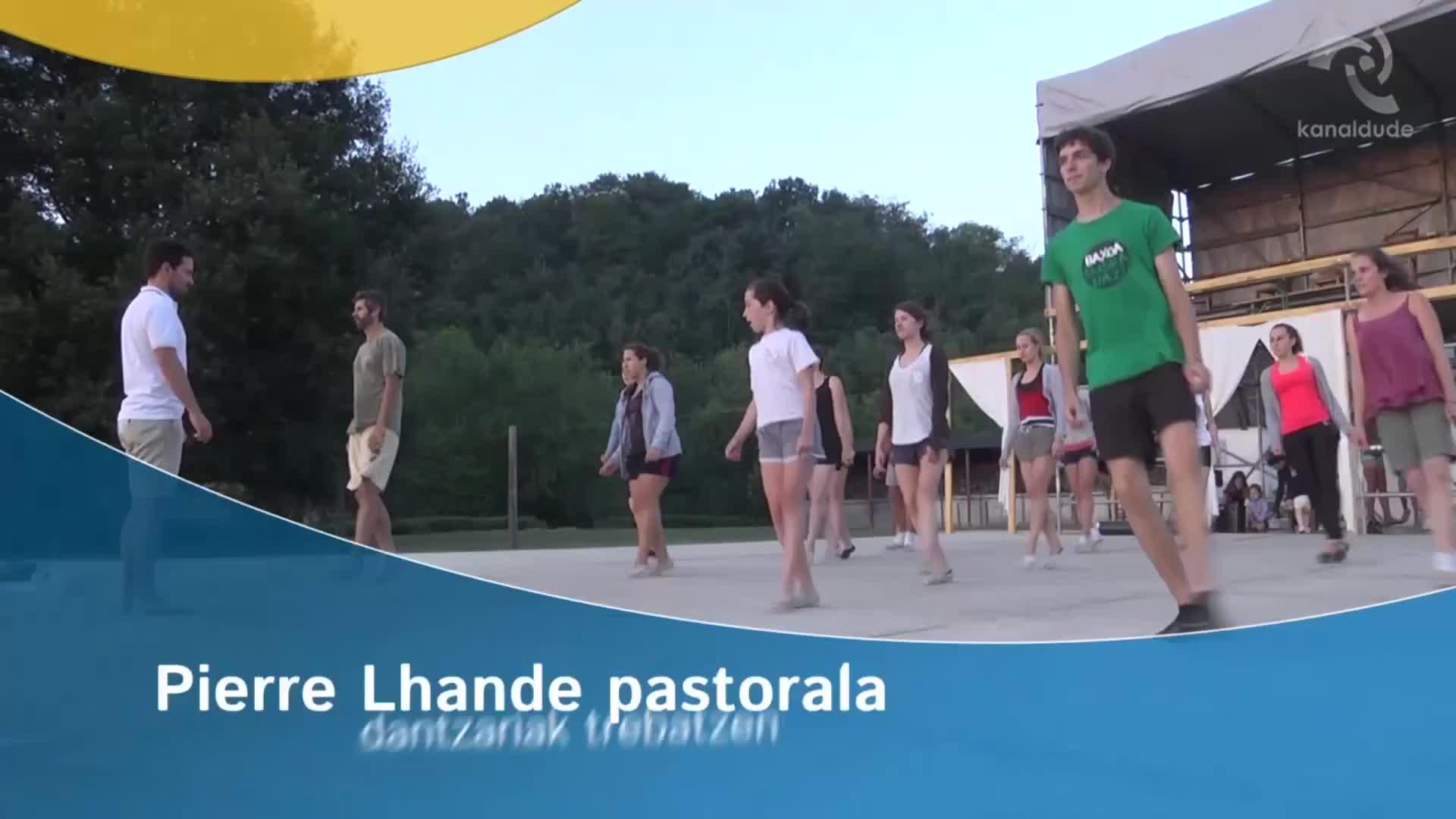 Pierre Lhande pastorala: dantzariak trebatzen