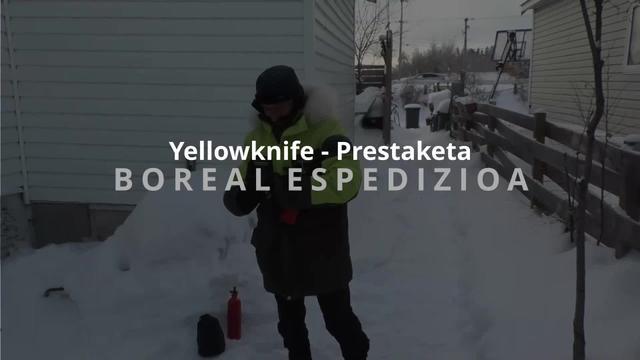 Boreal Espedizioa - Prestaketa Yellowknife hirian