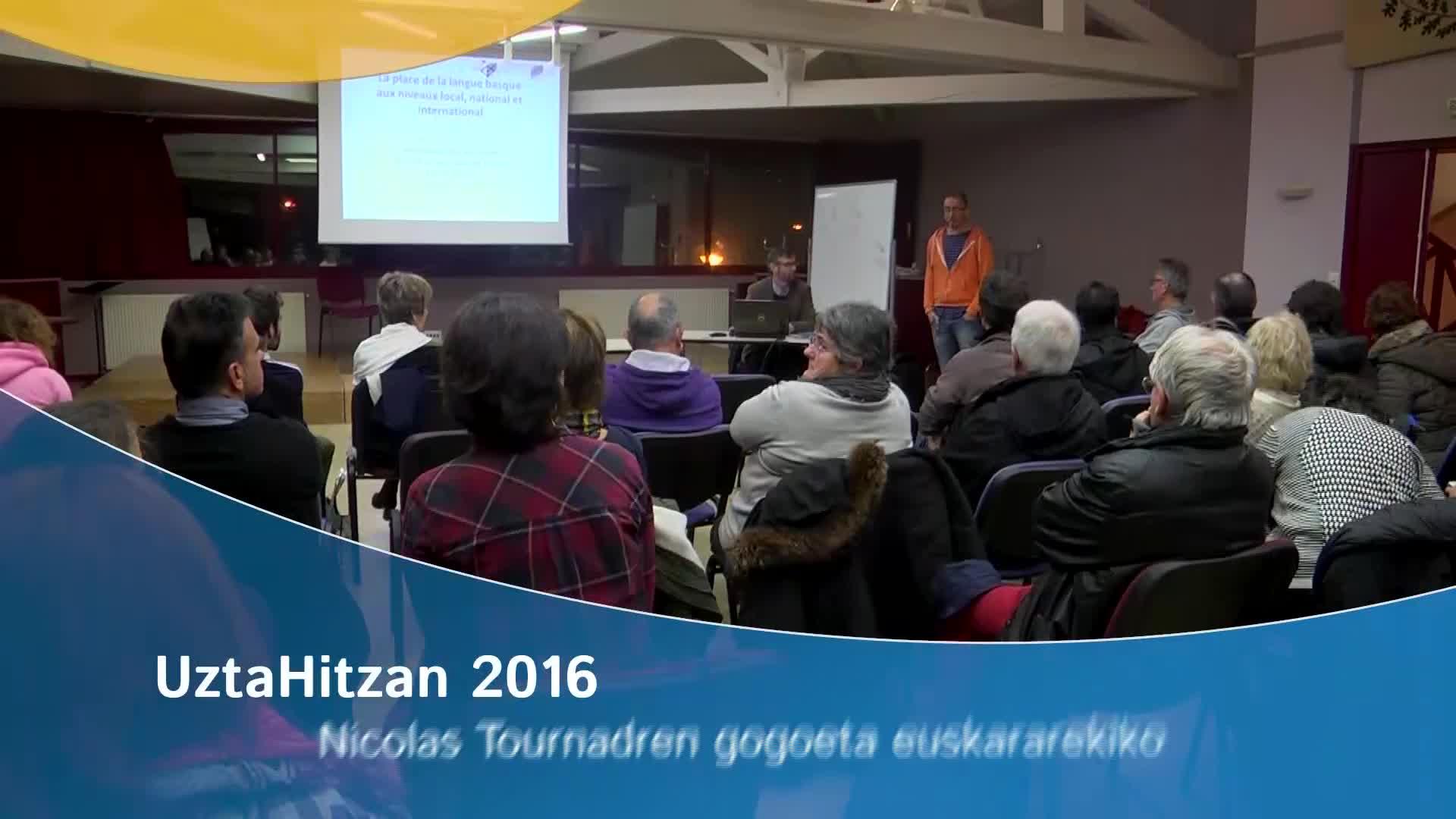 UztaHitzan 2016: Nicolas Tournadren gogoeta euskararekiko